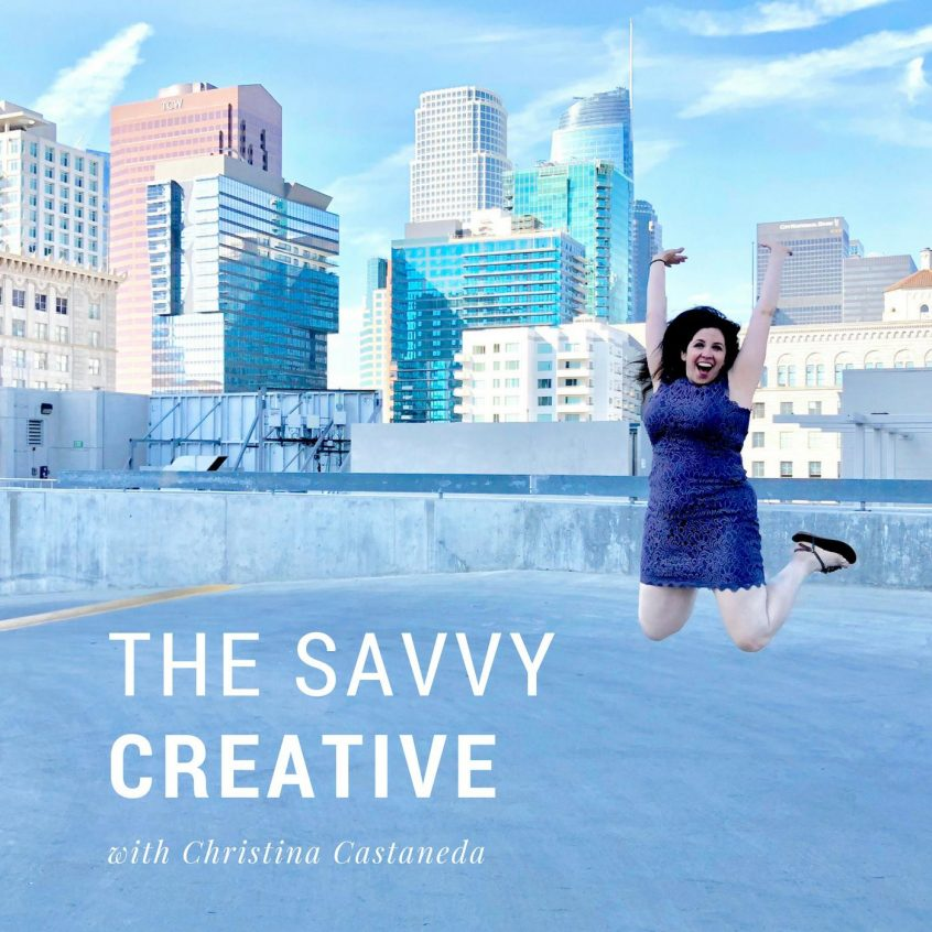 The Savvy Creative with Christina Castaneda