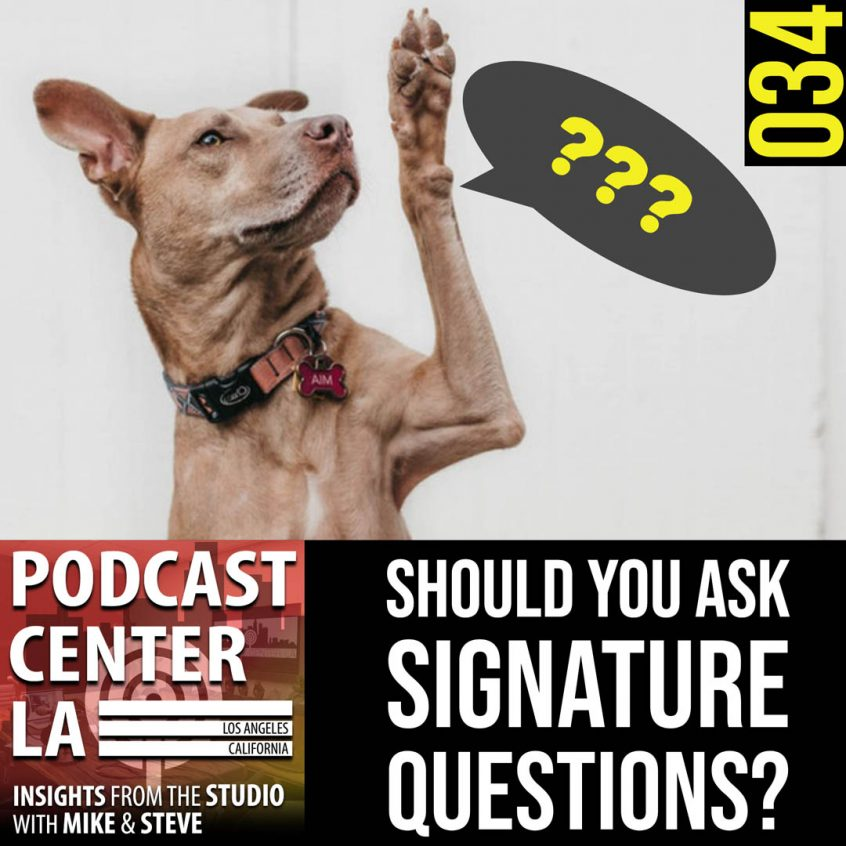 Should you ask signature questions to your podcast guests
