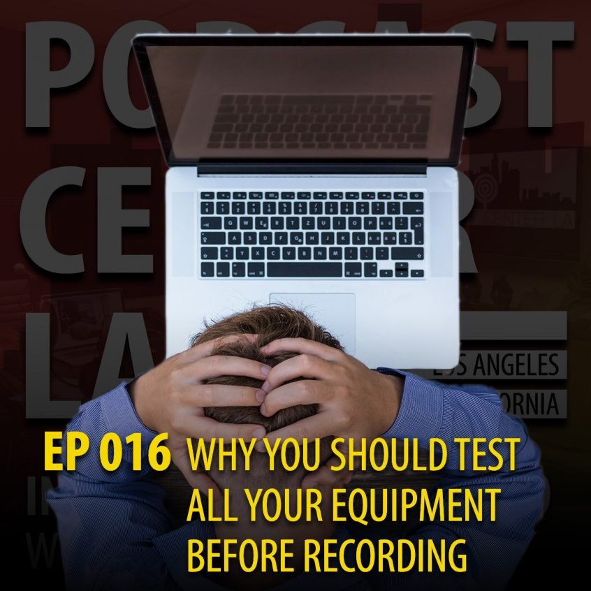 Podcast Center LA - Insights From The Studio Episode 16