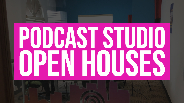 Podcast Studio Open Houses